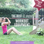 The Best At Home Workout Equipment