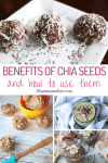 Pinterest image with text: multiple images of chia seed recipes, the top image of energy balls and the bottom of pudding, smoothies and muffins