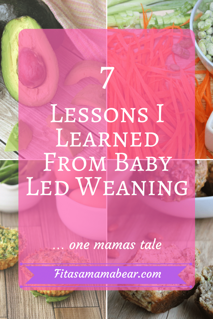 7 Lessons I Learned From Baby Led Weaning