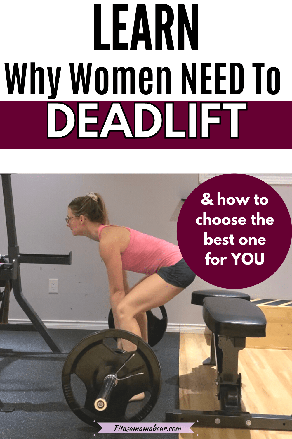 Pinterest image with text: woman in pink shirt and shorts in the gym performing a deadlift