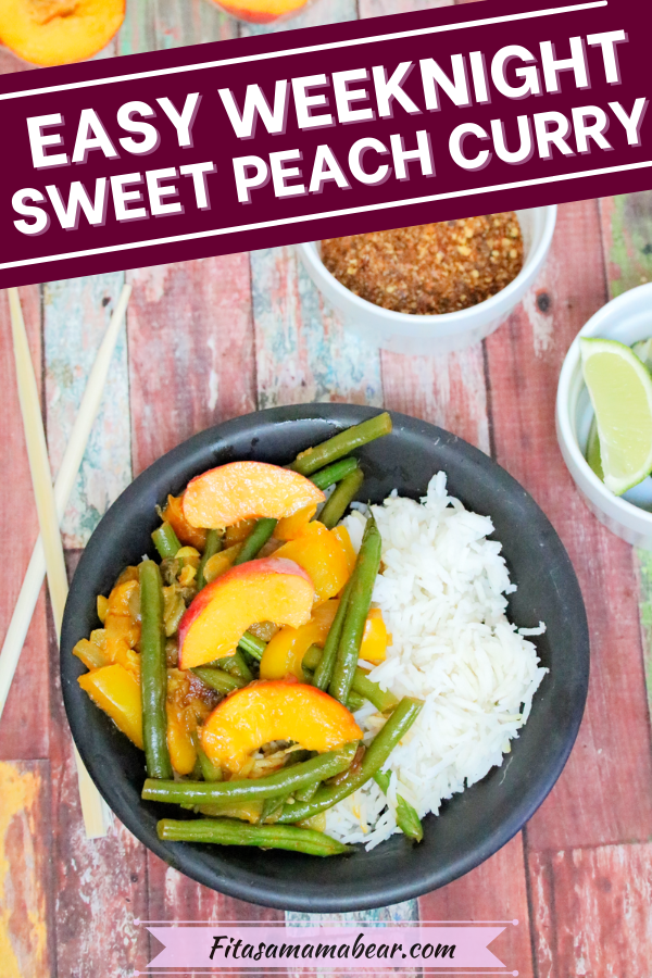 Pinterest image with text: delicious sweet peach curry in a black bowl