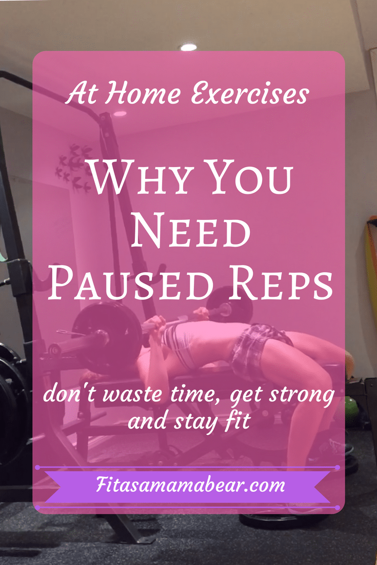 paused reps, exercise, fitness, strength t