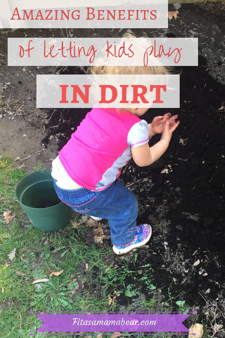 Benefits of dirt