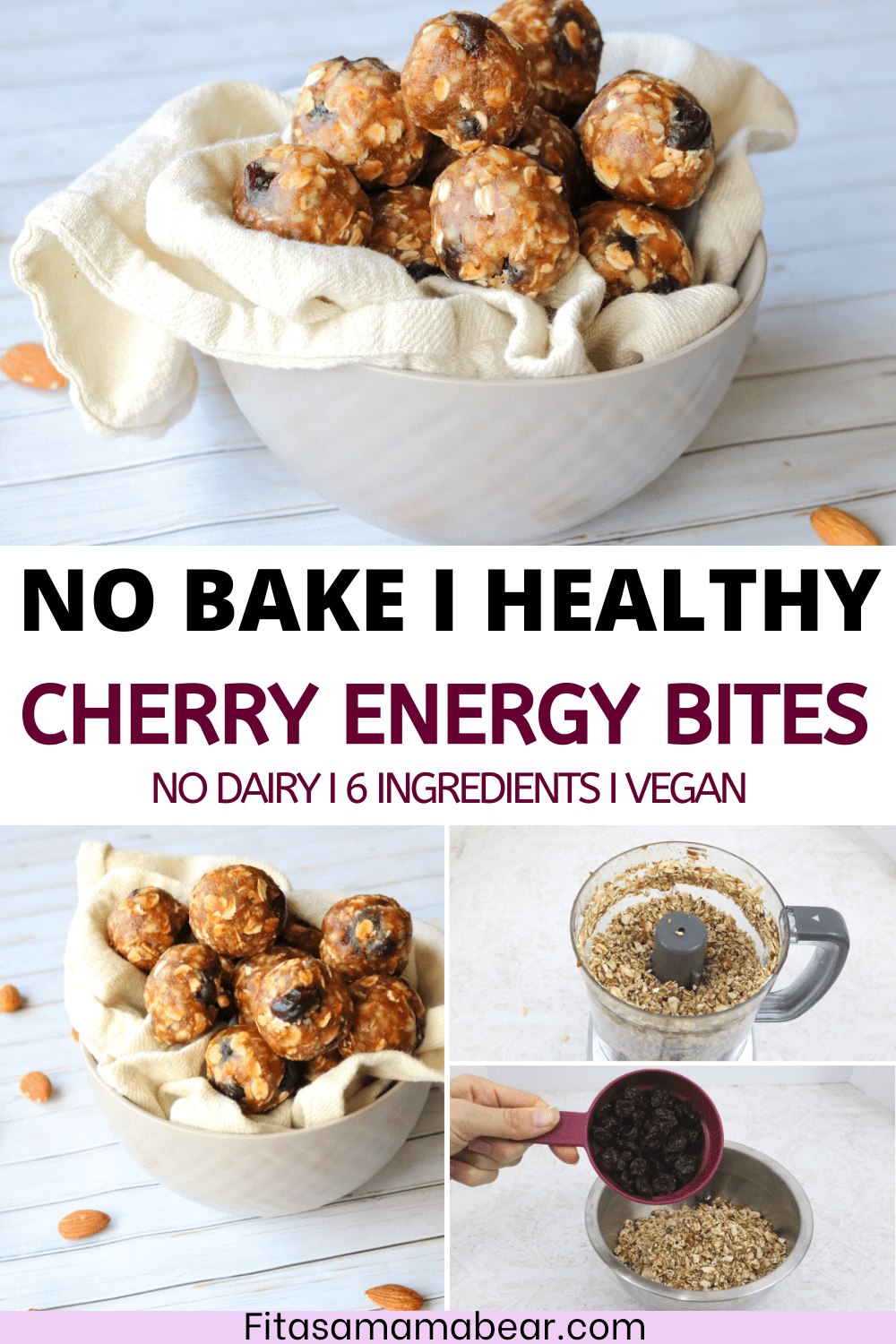 Pinterest image with text: no-bake energy bites in a bowl with two images of how to make the energy bites