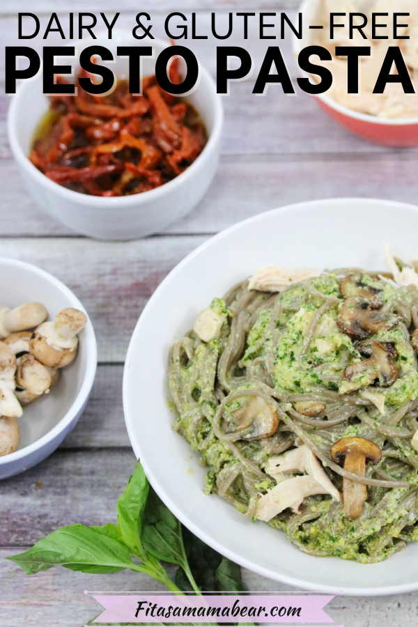 pinterest image with text: dairy-free pesto pasta in a white bowl with ingredients beside it