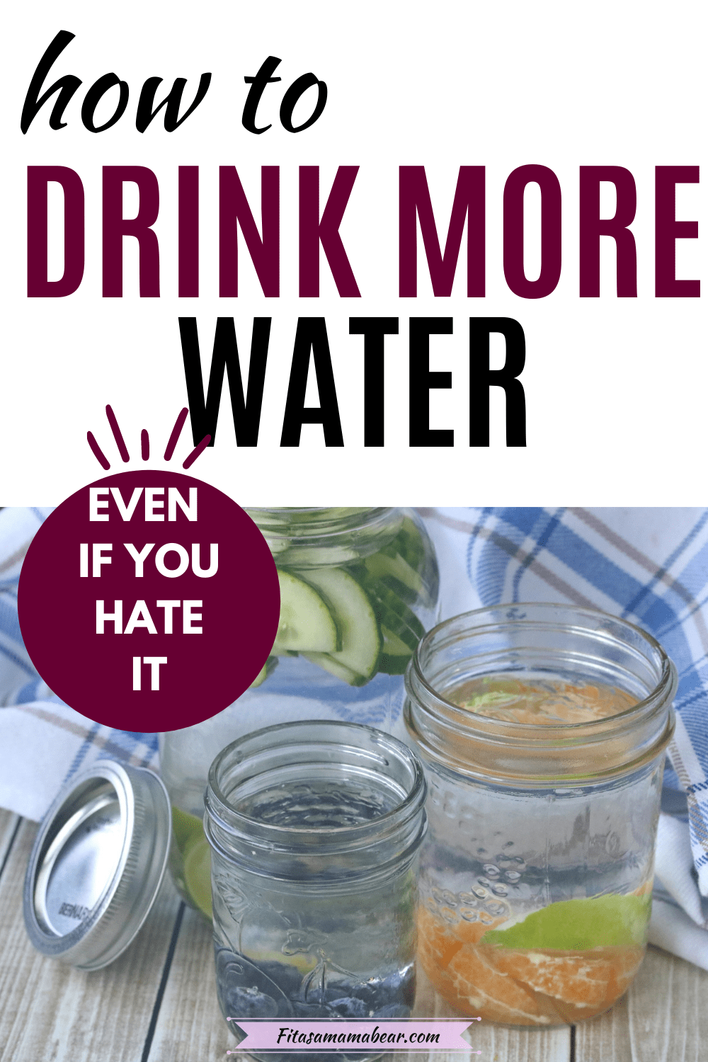 Pinterest image with text: multiple mason jars with fruit infused water