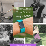 How To Use Fitbit To Achieve Goals