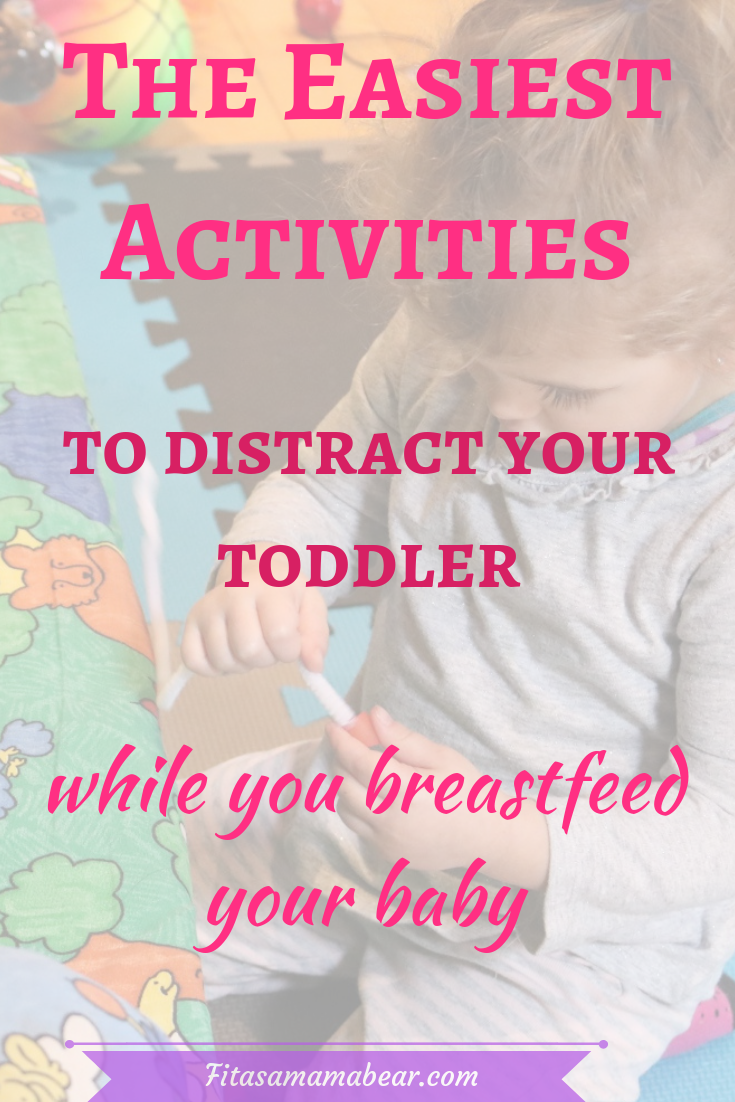 Activities for toddlers while breastfeeding