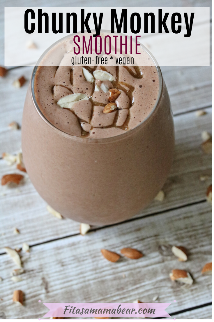 Pinterest image with text: chunky monkey smoothie in a glass with almonds around it