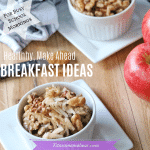 Healthy Make Ahead Breakfasts For Busy Mornings