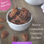 Healthy Candied Pecans - Gluten Free & Vegan
