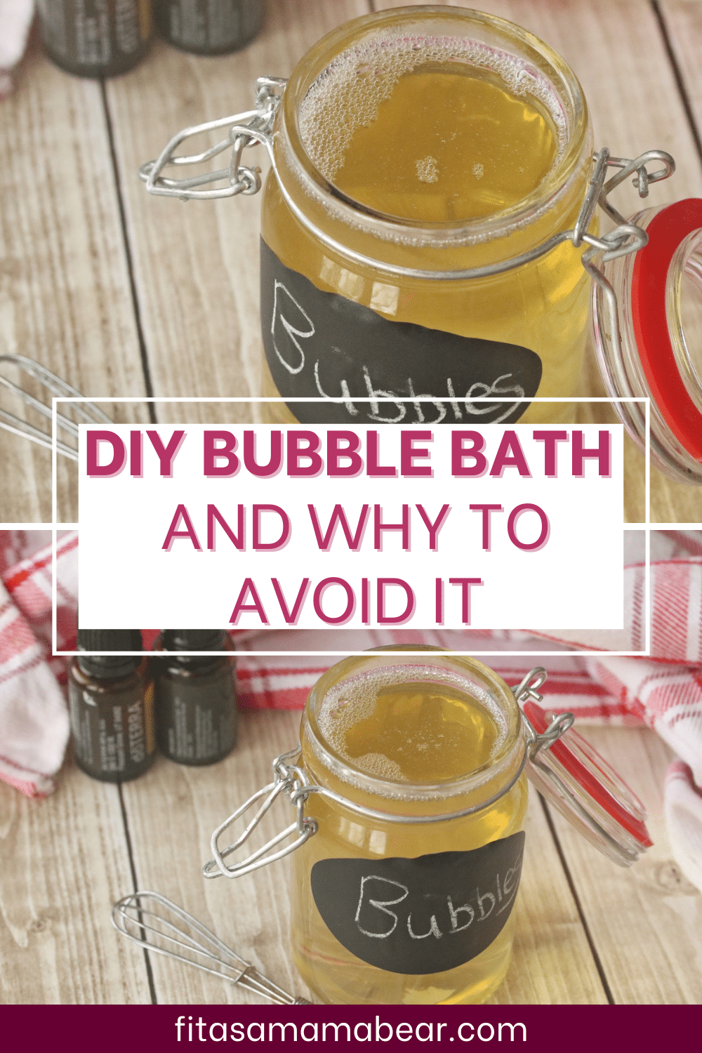 Pinterest image with text: two images of homemade bubble bath