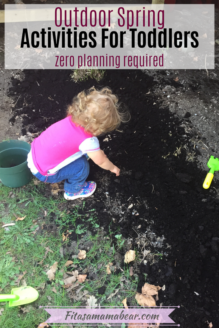 Pinterest image with text: toddler in pink shirt outside pretending to garden with text about outdoor spring activities for toddlers