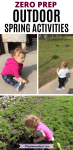 Pinterest image with text: multiple images of a toddler outside doing spring activities
