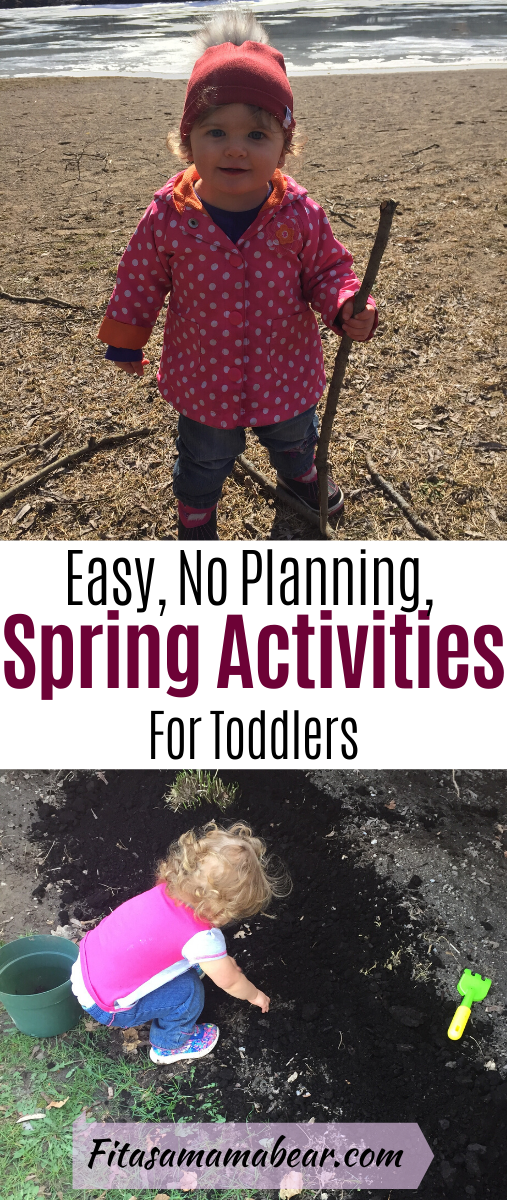 Pinterest image with text: toddler outside doing spring activities, top image of a toddler hiking and the bottom of a toddler playing in dirt