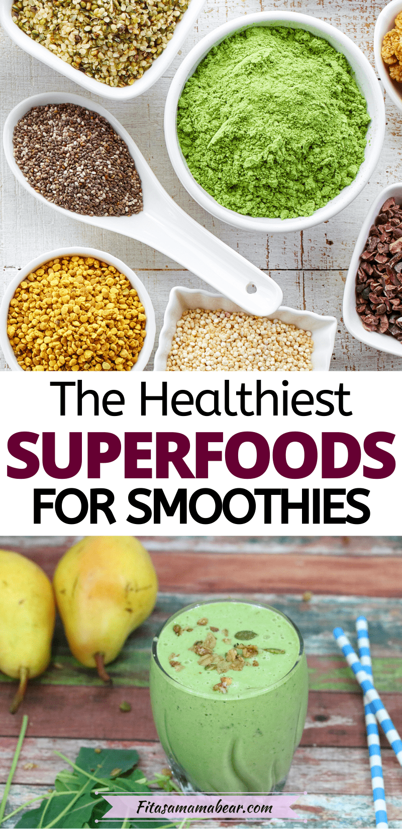 Pinterest image with text: healthy superfood powders in white bowls with a smoothie below it