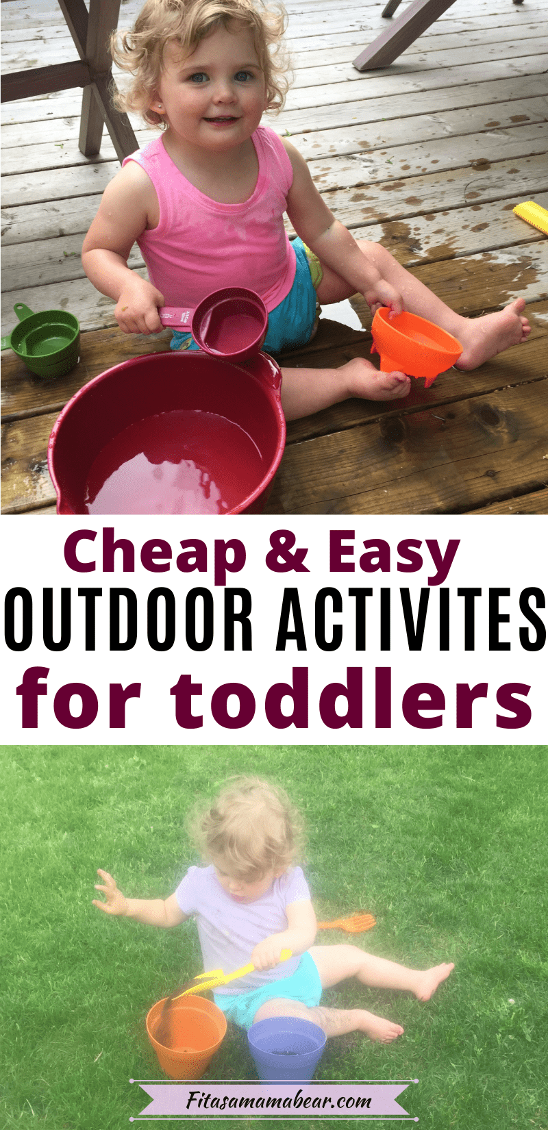 Pinterest image with text: two pictures of a toddler playing outside with summer activities like water and gardening