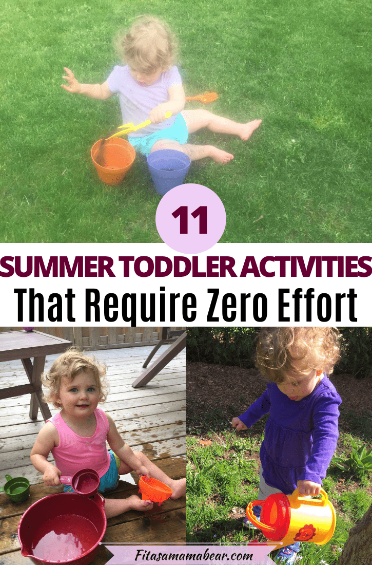 Pinterest image with text: multiple images of outdoor toddler activities in the summer like water play and gardening