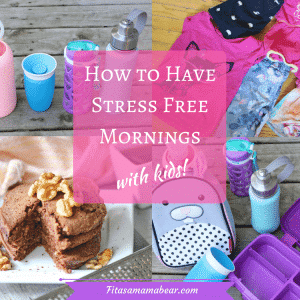 Stress free morning routine- organization