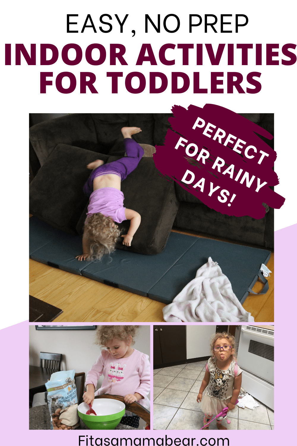 Pinterest image with text: multiple images of indoor toddler activities
