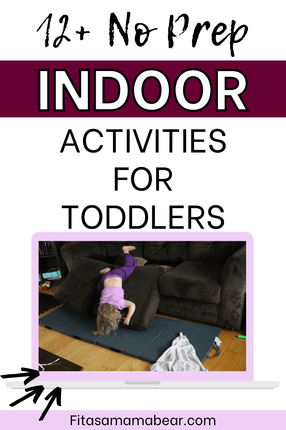 Pinterest image with text: toddler bouncing off brown couch with text about indoor toddler activities