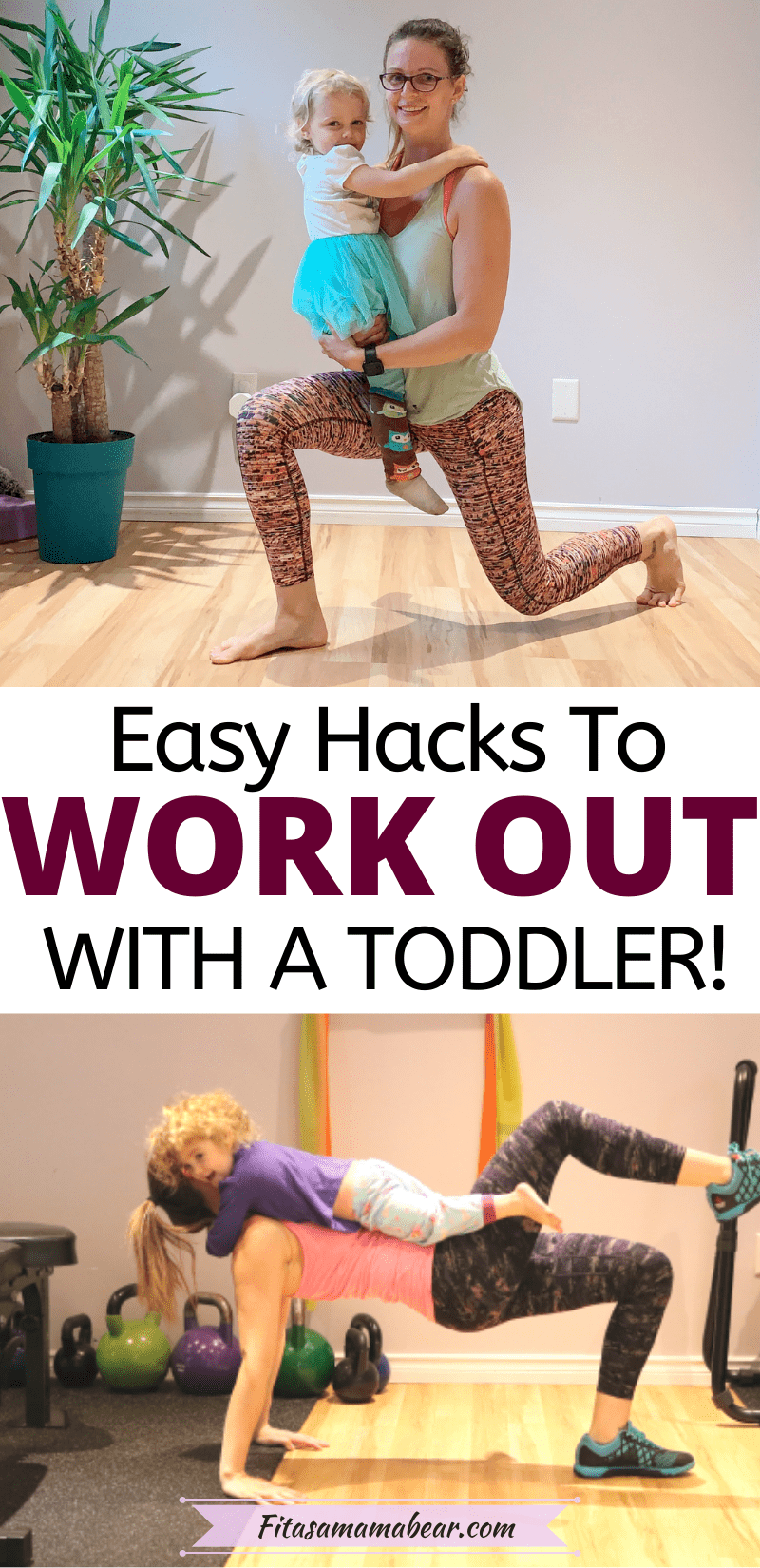 Pinterest image with text: two images of a mom working out in the gym with her toddler