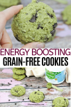 Pinterest image with text: two images of energy-boosting chocolate chip cookies the top image of one cookie held up between fingers and the bottom of the cookies in a line with matchinga powder behind them