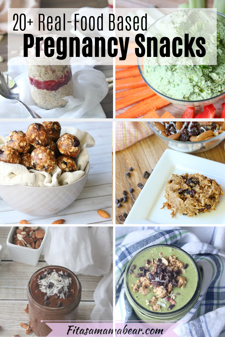 Pinterest image with text: a collage of healthy snacks for pregnancy