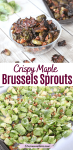 Pinterest image with text: two images of candied brussels sprouts the bottom image of brussels sprouts on a baking pan with walnuts before cooking and the top a glass bowl of roasted brussel sprouts