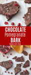 Pinterest Image of Pomegranate Chocolate Bark in 2 photos and text