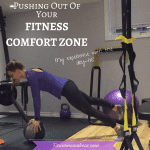 Stepping Outside Your Fitness Comfort Zone