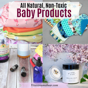 Featured image with text: collage of natural, non-toxic baby products