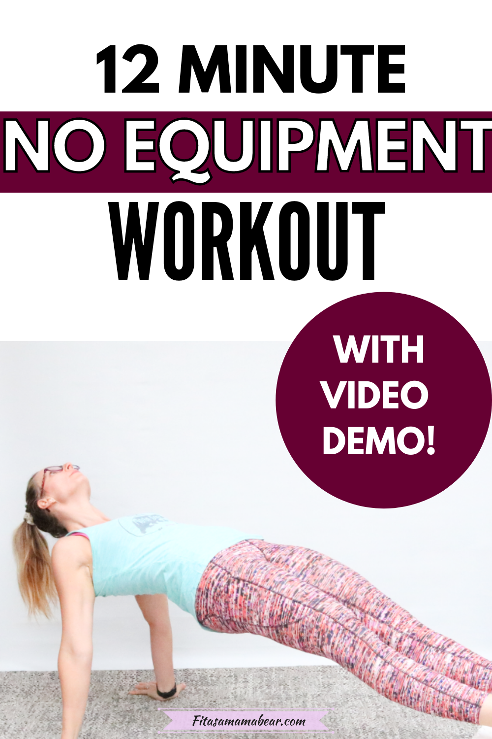 Pinterest image with text: woman in bright workout clothes performing a no equipment exercise