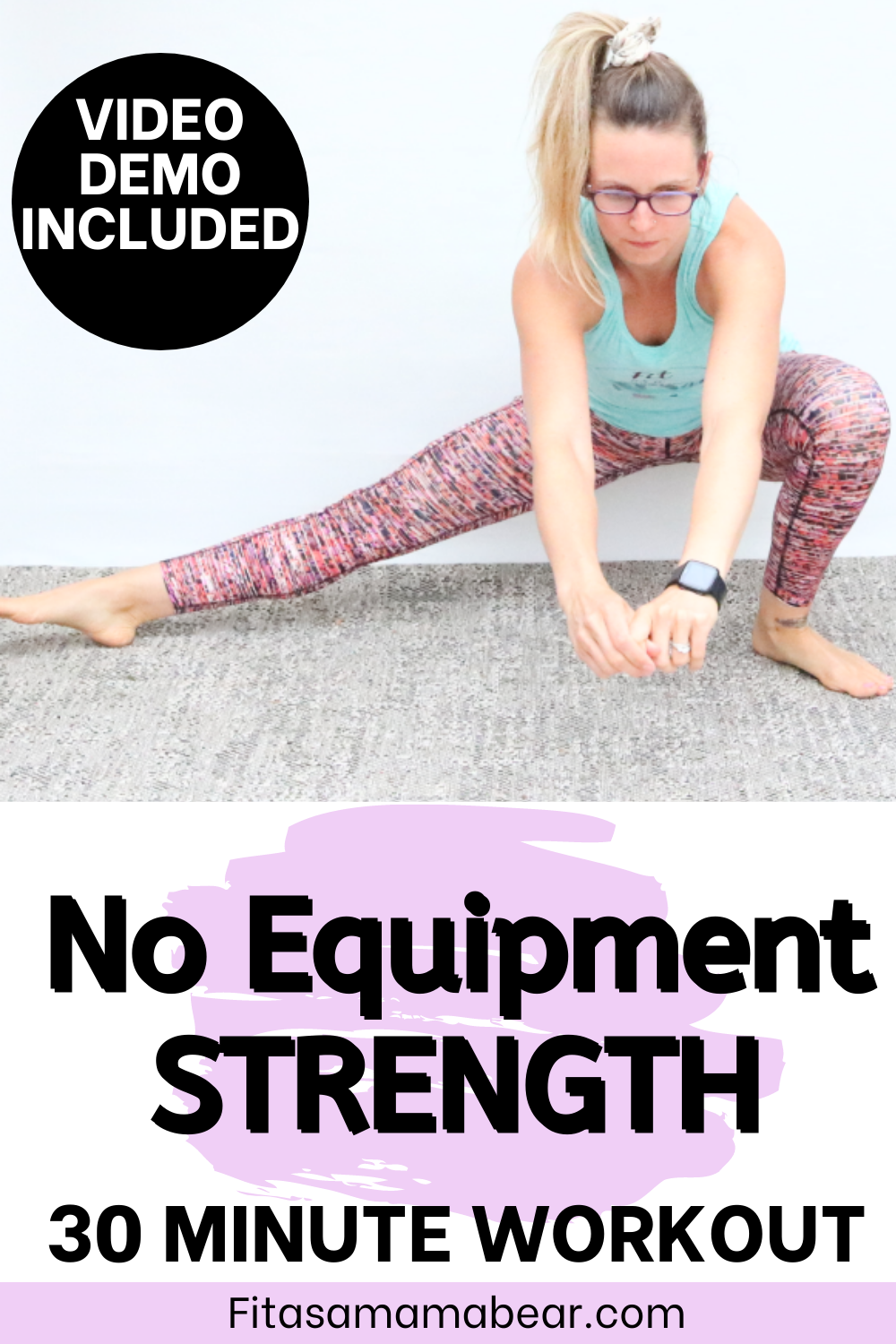 Featured image: woman in bright workout clothes performing a side lunge with text about a no equipment workout