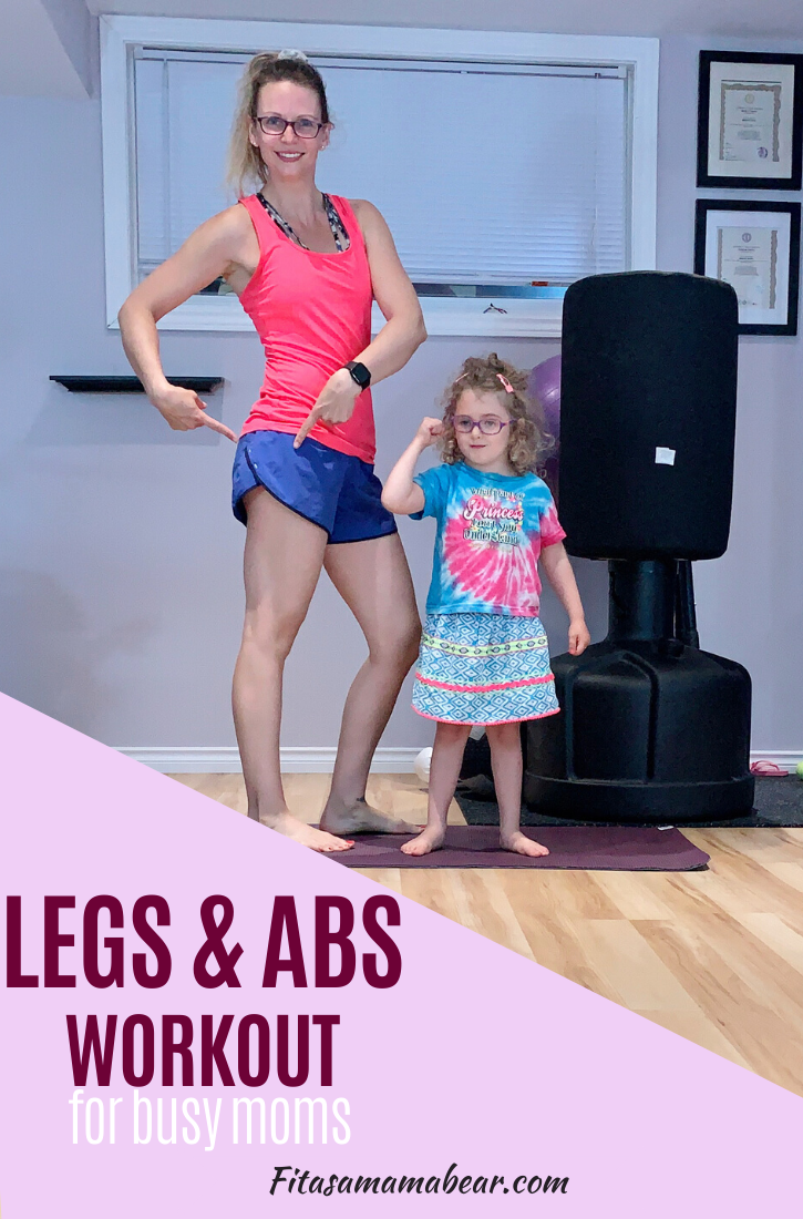 Featured image with text: woman in bright shirt and shorts with a toddler in the gym flexing their muscles with text about a legs and abs workout plan