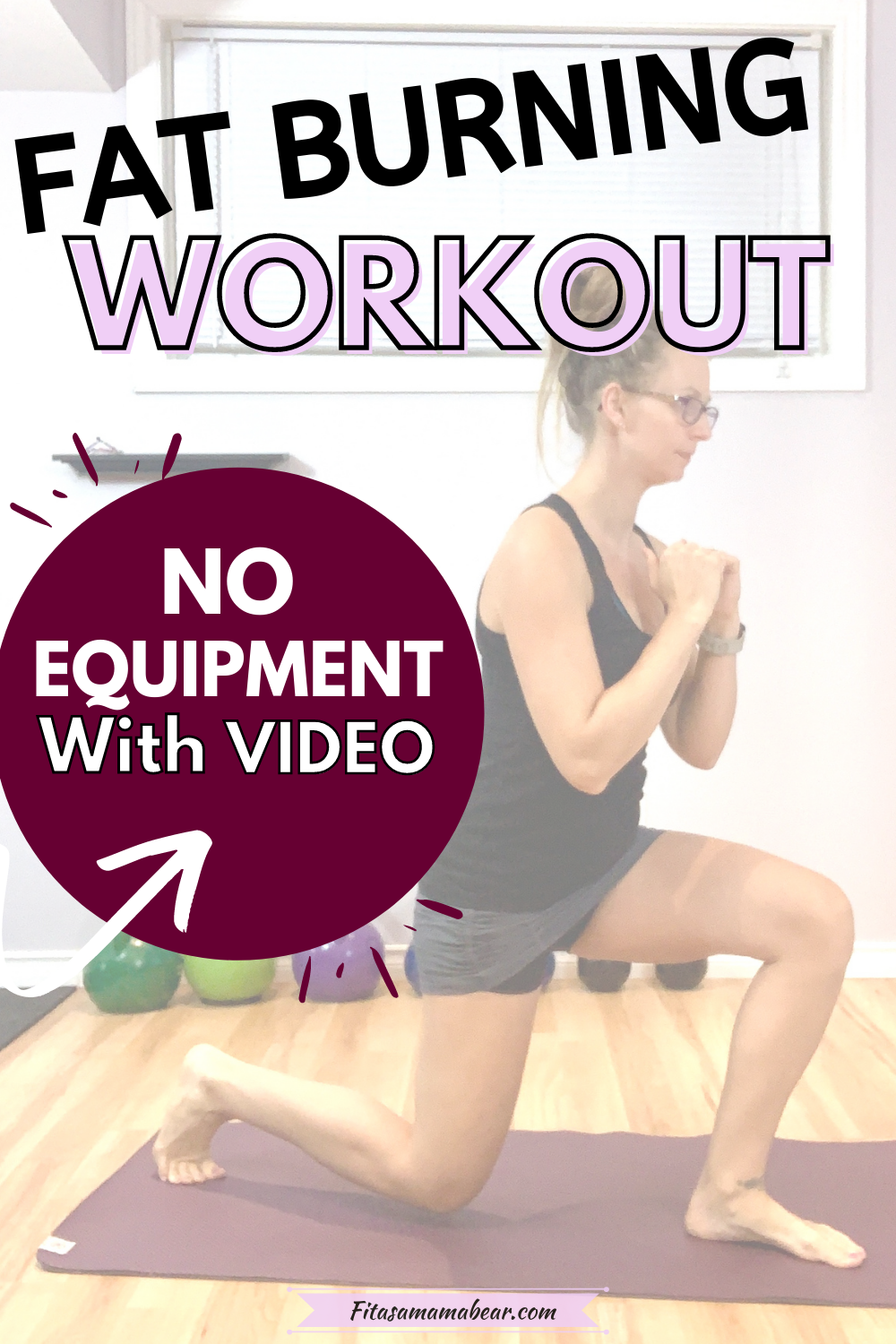 Pinterest image with text: woman performing a lunge with text about a fat burning workout
