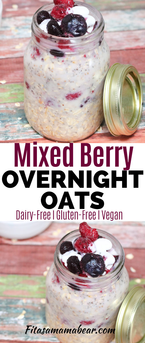 Pinterest image with text: overnight oats in a mason jar with berries on top and in a white bowl behind it
