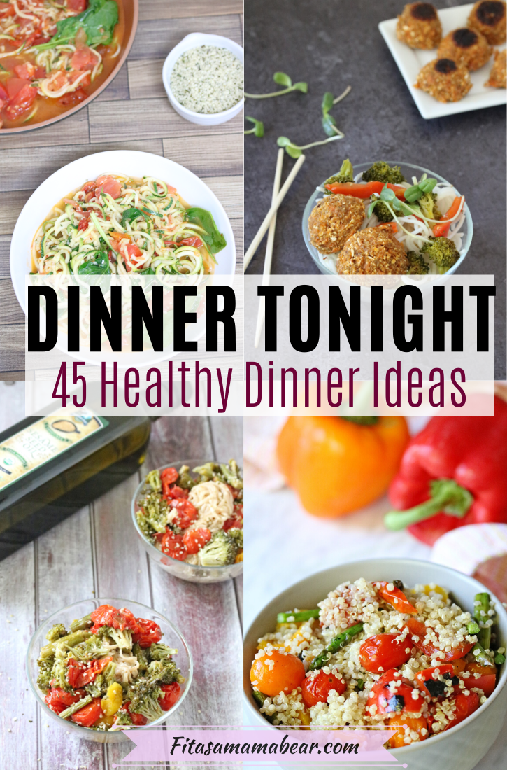 Pinterest image with text: multiple bright pictures of healthy dinner ideas