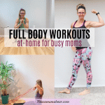 Full Body Workouts At Home For Moms