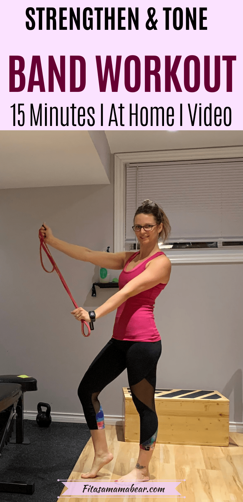 Pinterest image with text: woman in pink shirt and black pants in the gym holding a resistance band with text about a 15 minute band workout