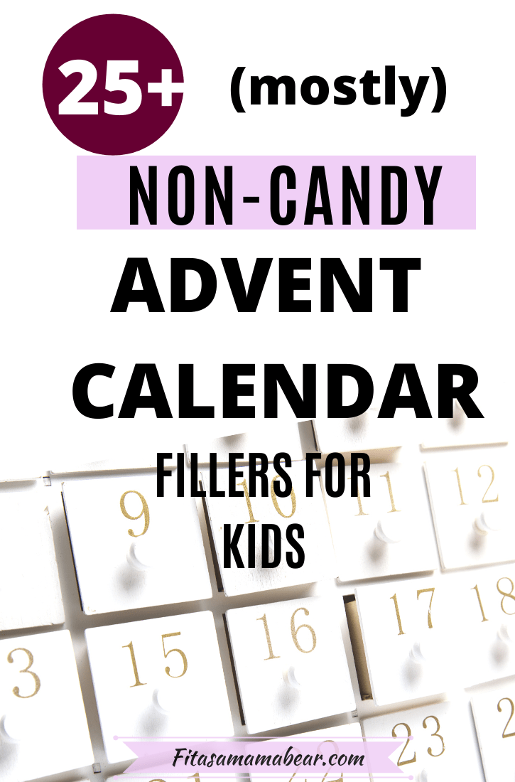 Pinterest image with text: white advent calendar with text about advent calendar fillers for kids