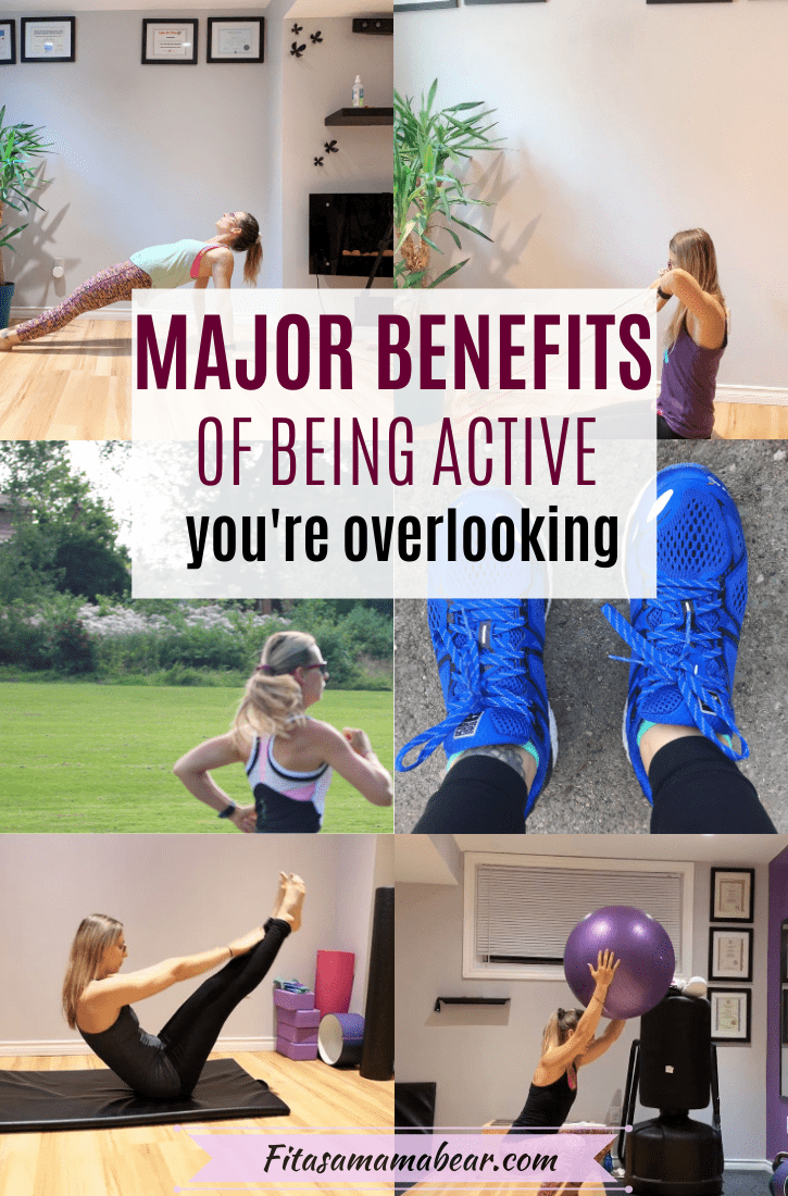 Pinterest image with text: a collage of six images of a female working out with text about the benefits of physical activity