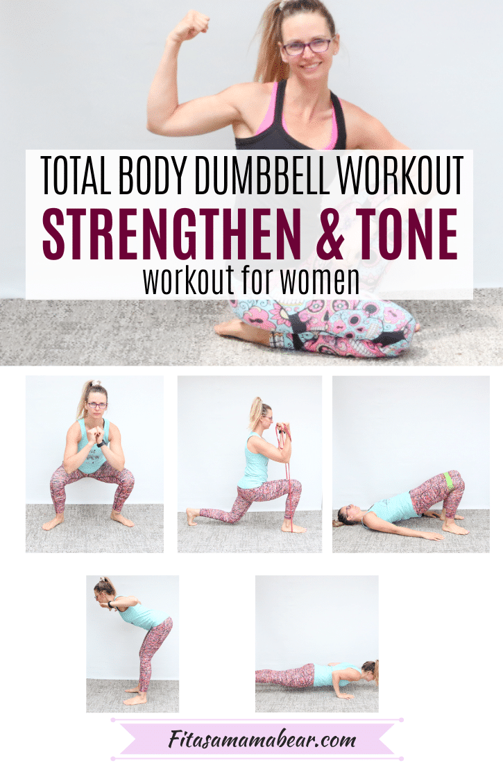Pinterest image with text: multiple images, the top image of a woman kneeling down and flexing and the other images of a woman performing total body exercises wih text about a full body dumbbell strength workout