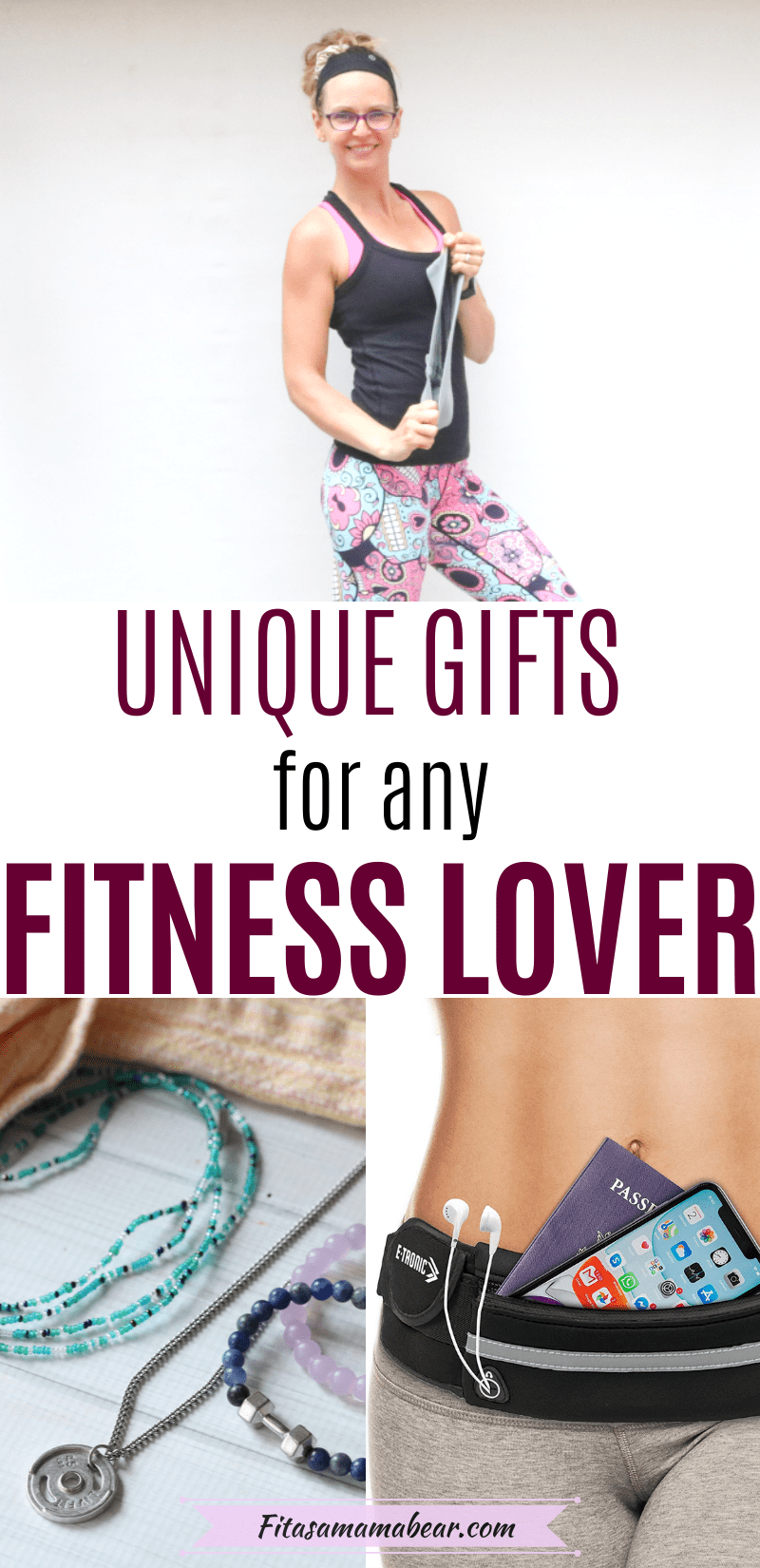 Pinterest image with text: three images, the top one of a woman flexing and holding a resistance band in workout clothes the bottom two images of fitness gift ideas for her