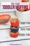 Pinterest image with text: three bite-sized toddler muffins stacked on top of each other with chia seeds and a white ramekin with more muffins behind them