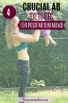 Pinterest image with text: woman in a sports bra and workout tights outside holding up a baby