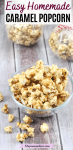 Pinterest image with text: caramel popcorn ina glass bowl with two packaged bags of caramel corn behind it