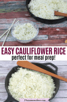 Pinterest image with text: two images of cauliflower rice the top in a glass bowl wih chopsticks and the bottom in a black pan with a wooden spoon on top