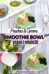 Pinterest image with text: multiple images of a green smoothie bowl topped with nuts and seeds, along with two images on how to make the smoothie bowl