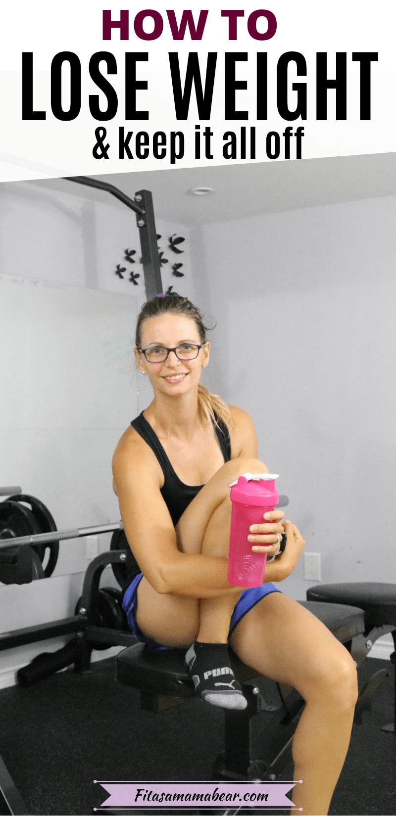 Pinterest image with text: woman in black shirt and blue shorts holding a pink shaker cup sitting on a bench in the gym with text about how to lose weight permanently